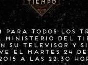 Próximo Febrero, ministerio Tiempo'