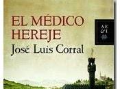 médico hereje (José Luis Corral)