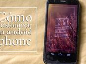 Aprendiendo customizar smartphone. {android}