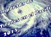 Temporada Tifones Pacífico 2015, informate aquí