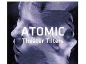 Atomic: Theater Tilters (Jazzland Recordings, 2010)
