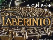 Reseña Libro: Dentro Laberinto A.C.H. Smith