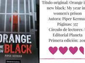 *Reseña: Orange black*