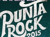 Punta Rock 2015 Marzo Este