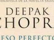 Peso Perfecto Deepak Chopra. Revisión.