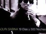 Canción para hoy: días noches-Joaquín Sabina