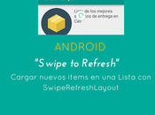 Ejemplo SwipeRefreshLayout RecyclerView Android