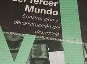 invención tercer mundo Arturo Escobar