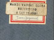 """Estoy leyendo (5): """"Mario Vargas Llosa. Reportero años"""", Juan Gargurevich"""
