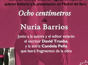 """Presentación """"Ocho Centímetros"""" Nuria Barrios"""
