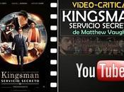"Vídeo-crítica ""Kingsman: Servicio secreto"", Matthew Vaughn"
