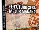 futuro será mejor mañana, David Rodríguez Cordón