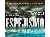ESPEJISMO, Hugh Howey.