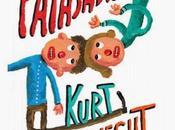 Payasadas, ¡nunca solos!, Kurt Vonnegut