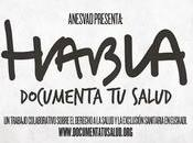 "Documental ""Habla: Documenta salud"""