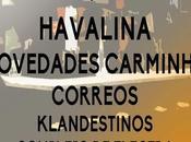 Festival Kaña 2015: Havalina, Novedades Carminha, Correos...