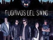 Fugitivos swing calientan motores para presentación Málaga