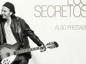 Secretos publican disco versiones mayo: 'Algo prestado'
