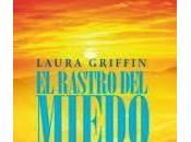 rastro miedo Laura Griffin