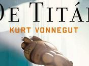 sirenas Titán Kurt Vonnegut