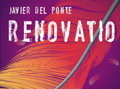 Reseña: Renovatio, Javier Ponte