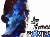 """Shooting Stars"", nuevo Baquero"