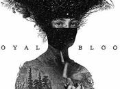 'Royal Blood', Royal Blood; cuando bajista batería rebelan [Música]