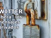 "Twitter ""libera"" mensajes privados"