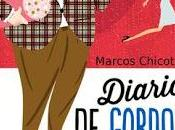 "diario Gordon"" Marcos Chicot"