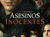 ASESINOS INOCENTES (España, 2015) Intriga