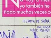 Reseña Historia Sara Alonso Javier Pelegrín