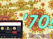 Recordando Música Maravillosos '70s (Parte