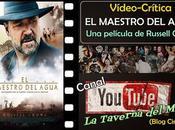 "Vídeo-crítica maestro agua"", Russell Crowe"