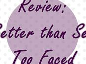 Review: Better than Faced