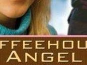 Coffeehouse Angel... (Reseña)