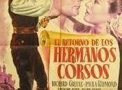 RETORNO HERMANOS CORSOS, (Bandits Corsica, the) (USA, 1953) Aventuras