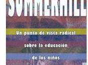 Summerhill, punto vista radical sobre educación niños (A.S. Neill)