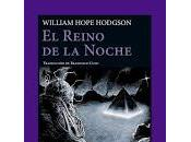 Reino Noche. William Hope Hodgson