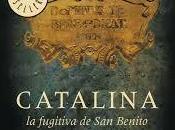 Catalina, fugitiva benito