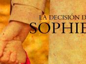 Reseña: decisión Sophie.