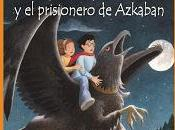 Reseña: Harry Potter prisionero azkaban