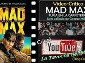 "Vídeo-crítica ""Mad Max: Furia carretera"", George Miller"