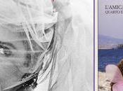 """amiga estupenda"""": vol.1 tetralogía """"Dos Mujeres"""" Elena Ferrante"""