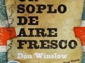 soplo aire fresco (Don Winslow)