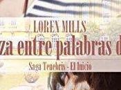 Reseña: Venganza entre palabras amor Loren Mills