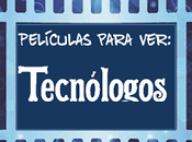 Películas debe Tecnólogo