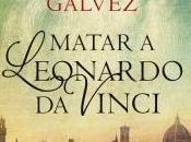 Matar Leonardo Vinci
