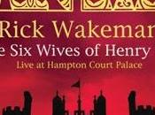 Rick Wakeman Wives Henry VIII Live Hampton Court Palace (2009)