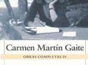 """""""Obras completas Ensayos Investigación histórica"""", Carmen Martín Gaite"""