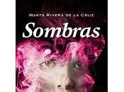 Sombras, Marta Rivera Cruz